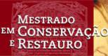 Mestrado em Conservação Restauro